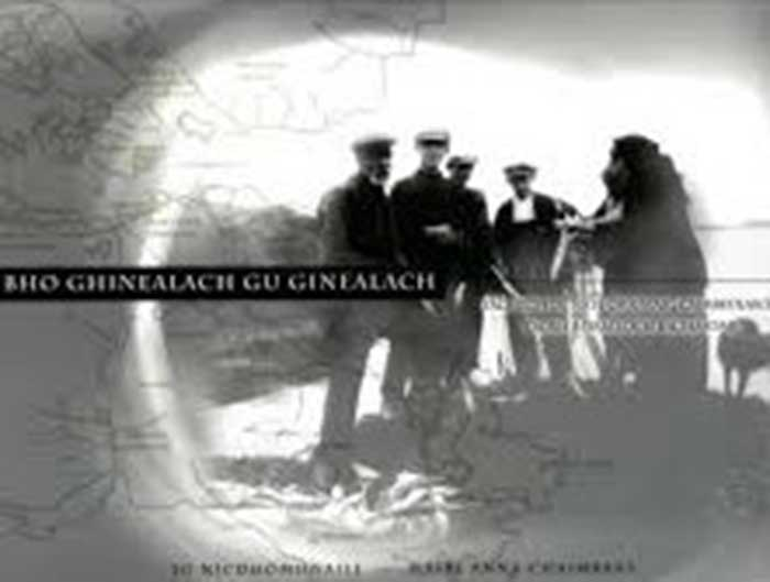 Bho Ghinealach gu Ginealach: Taghadh de na h-Òrain aig Caimbeulaich Taobh a Deas Loch Baghasdail